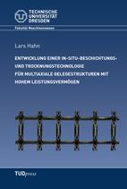 Entwicklung einer In-Situ-Beschichtungs- und Trocknungstechnologie für multiaxiale Gelegestrukturen mit hohem Leistungsvermögen