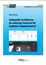64: Gekoppelte Oszillatoren als neuartige Sensoren für Cantilever-Magnetometrie