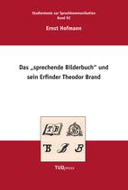 """92: Das """"Sprechende Bilderbuch"""" und sein Erfinder Theodor Brand"""