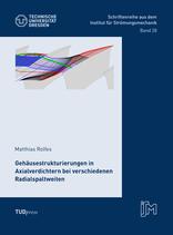 28: Gehäusestrukturierungen in Axialverdichtern bei verschiedenen Radialspaltweiten