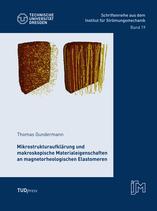 19: Mikrostrukturaufklärung und makroskopische Materialeigenschaften an magnetorheologischen Elastomeren