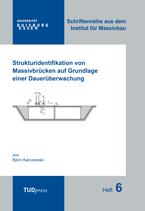 6: Strukturidentifikation von Massivbrücken auf Grundlage einer Dauerüberwachung
