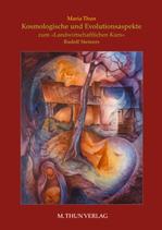 Maria Thun - Kosmologische und Evolutionsaspekte