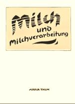 Maria Thun - Milch und Milchverarbeitung