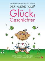 Der kleine Yogi – Glücksgeschichten von Lena Raubaum und Barbara Schauer
