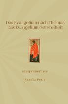 Monika Petry, Das Evangelium nach Thomas