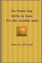 Max Freedom Long, HUNA für Kinder, Deutsche Übersetzung