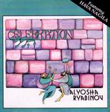 Alyosha Ryabinov, Celebration