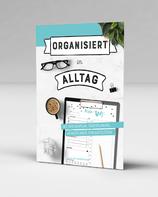 Organisiert im Alltag, PDF zum Ausdrucken