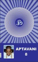 Aptavani 8