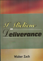 I Believe In Deliverance