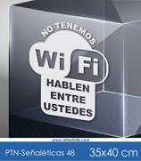 Señaléticas - No tenemos Wifi