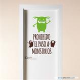 Infantiles / Pequeñines / Prohibido el paso a monstruos