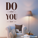 Textos y Frases - Do what you love