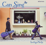 -Can Sing-      Indigo Note 1st ALBUM