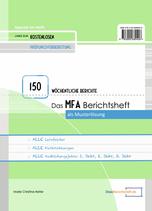MFA Berichtsheft als Musterlösung - mit wöchentlichen Berichten