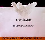 POMMARD LE CLOS DES MAREAU 2019