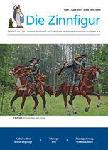 """""""Die Zinnfigur"""" Einzelheft 4 April 2021"""