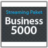 "Streaming Monatspaket ""Business 5000"""