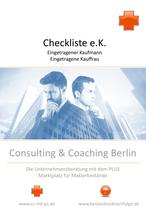 Checkliste e.K. -  Maßnahmen, Vor- und Nachteilen der Firmierung als eingetragene(r) Kaufmann / - frau für Makler