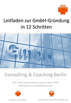Leitfaden zur GmbH-Gründung in 12 Schritten