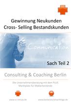Textentwürfe für Kundenanschreiben für Neukunden und Bestandskunden (Sach)