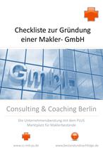 Checkliste zur Gründung einer Makler-GmbH sowie Anlagen zur Information