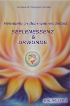 [BUCH] Eva Denk & Christopher Amrhein - Seelenessenz & Urwunde