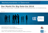 Studie 2015: Der Big Data Markt in Oesterreich bis 2016