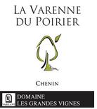 """2017 Anjou blanc """"Varenne du Poirier"""""""
