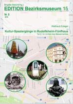Edition BM 15 - Nr. 8: Kultur-Spaziergänge in Rudolfsheim-Fünfhaus