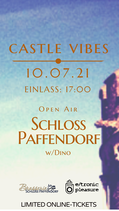 """Ticket """"CASTLE VIBES"""" - Open Air / Samstag, 10.07.2021"""