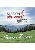 CD Mission Böhmisch - Schöne Zeiten