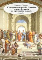 L'insegnamento della Filosofia nelle scuole di ogni ordine e grado