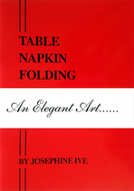 Table Napkin Folding - An Elegant Art