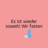 02.03.2022  20.00 Uhr Start 6- wöchiges Fastenseminar