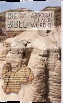 Die Bibel – absolut glaubwürdig!  - Roger Liebi
