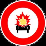 """B18a """"Accès interdit aux véhicules transportant des marchandises explosives ou inflammables"""""""