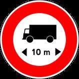 """B10a* """"Accès interdit aux véhicules ou ensembles de véhicules ayant une longueur, chargement compris, supérieure à la longueur indiquée"""""""