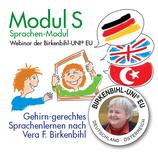 Ausbildung in gehirn-gerechtem Sprachenlernen nach Vera F. Birkenbihl · Modul S der Ausbildung der Birkenbihl-UNI® EU