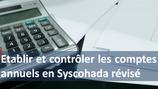 """1 kit de formation """" Etablir et contrôler les comptes annuels en Syscohada révisé """""""