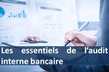 """Formation """"Les essentiels de l'audit interne bancaire"""""""