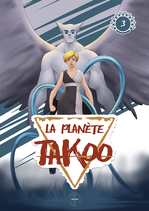 Tome 3 de La Planète Takoo