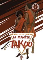 Tome 2 de La Planète Takoo