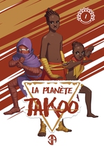 Tome 1 de La Planète Takoo