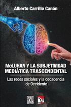 McLuhan y la subjetividad mediática trascendental