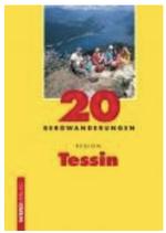 20 Bergwanderungen Region Tessin