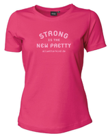 Frauen T-Shirt STRONG IS THE NEW PRETTY