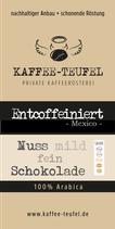 Entcoffeiniert (Sauerstoffbasis) ~Mexiko~