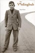 Kunz Kasy, Der Verdingbub
